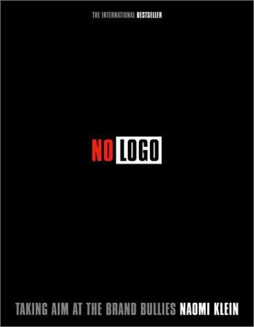 No Logo – El Poder de las Marcas De Naomi Klein (libro)