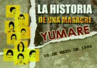 HISTORIA DE UNA MASACRE YUMARE
