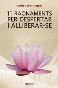11 RAONAMENTS PER DESPERTAR I ALLIBERAR-SE