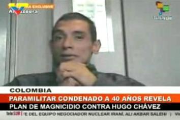 paramilitar condenado a 40 años revela plan de magnicidio contra hugo chavez