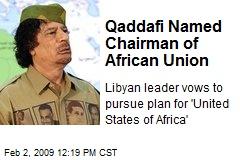 Gadaffi nombrado Presidente de la Unión Africana