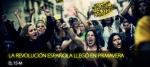 LA REVOLUCIÓN ESPAÑOLA LLEGÓ EN PRIMAVERA