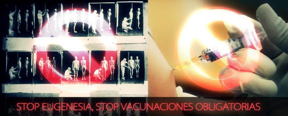 stop-eugenesia-stop-vacunaciones-obligat