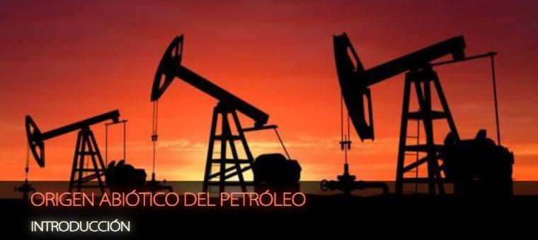 Es el Origen del Petroleo otra MENTIRA de las Élites?  Origen-abic3b3tico-del-petrc3b3leo-introduccic3b3n